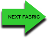 Go to Next Fabric